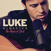 The Heart Of Soul by Luke McMaster