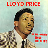 Mr. Personality Sings the Blues by Lloyd Price
