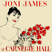 Joni James at Carnegie Hall by Joni James