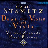 Stamitz, C.: Duos for Violin and Viola, Vol. 2 by Vilmos Szabadi