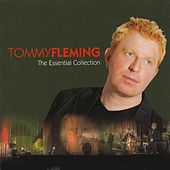 The Essential Collection by Tommy Fleming