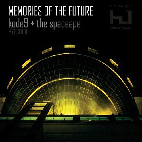 Memories of the Future by Kode9