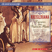 Kreisleriana - Encores for Violin & Piano by Various Artists