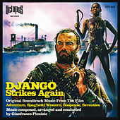 Django Strikes Again (Original Soundtrack) by Gianfranco Plenizio