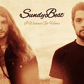 I Wanna Go Home - Single by Sundy Best