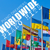 Worldwide Piano Hits by Piano Tribute Players