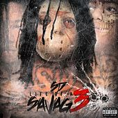 Life of a Savage 3 by SD