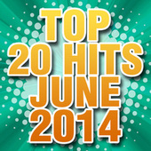 Top 20 Hits June 2014 by Piano Tribute Players