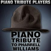 Piano Tribute to Pharrell Williams by Piano Tribute Players