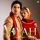 Vivah (Original Motion Picture Soundtrack) by Various Artists