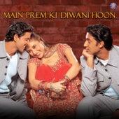Main Prem Ki Diwani Hoon (Original Motion Picture Soundtrack) by Various Artists