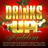 Drinks up Riddim by Various Artists