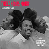 Brilliant Corners (feat. Sonny Rollins) [Bonus Track Version] by Thelonious Monk