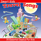 35 Essential Classics for Kids: Travel Songs by Tinsel Town Kids