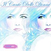 Il canto delle donne, Vol. 1 by Various Artists