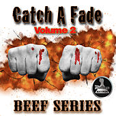 Catch a Fade Vol.2 Beef Series von Various Artists