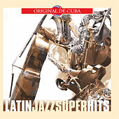 Latin Jazz Superhits by Various Artists
