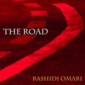 The Road by Rashidi Omari