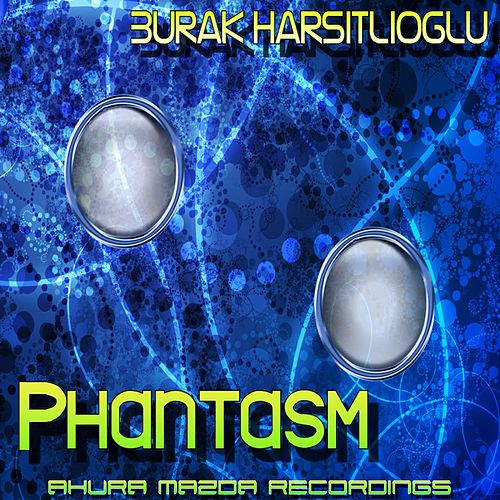 Phantasm by Burak Harsitlioglu