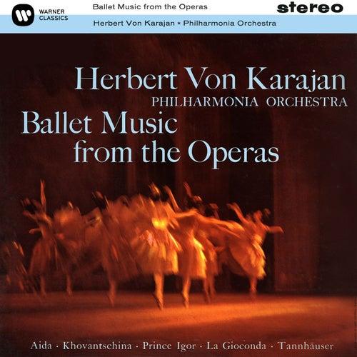 Ballet Music from the Operas by Herbert Von Karajan