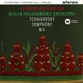 Tchaikovsky: Symphony No. 4 by Herbert Von Karajan