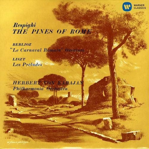 Karajan conducts Respighi, Berlioz & Liszt by Herbert Von Karajan