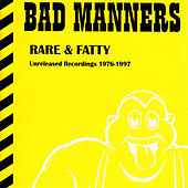 Rare & Fatty by Bad Manners
