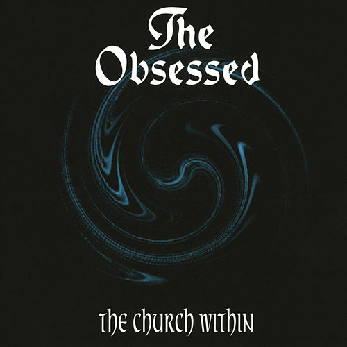 The Church Within by The Obsessed