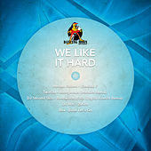 We Like It Hard by Various Artists