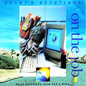 On the Job by 4Heart's Devotion