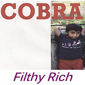 Filthy Rich von Cobra