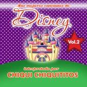 Chiqui Chiquititos / Las Mejores Canciones de Disney, Vol. 2 by Chiqui Chiquititos