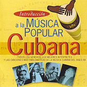 Introducción a la Música Popular Cubana by Various Artists