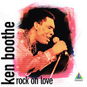Rock on Love by Ken Boothe