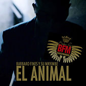 El Animal by Mayimbe y Barbaro Fines