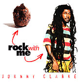Rock with Me by Johnny Clarke