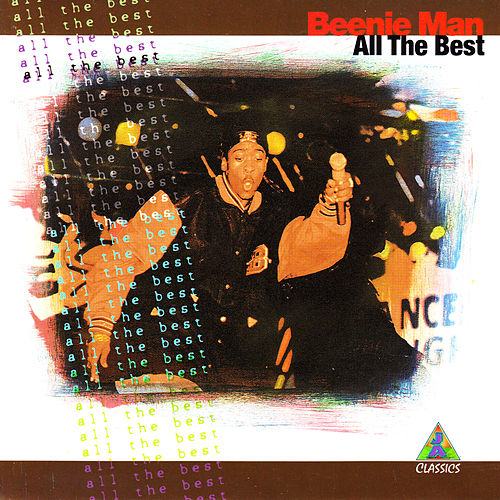 All the Best by Beenie Man