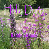 Daddy's Hands by Holly Dunn