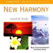 Compose Relaxation Series: New Harmony (Mind & Body) by Current