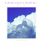 Dream Divine: Cosy Repose by Current