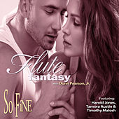 Flute Fantasy: So Fine by Dunn Pearson  Jr.