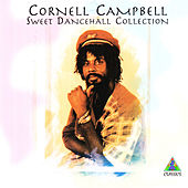 Sweet Dancehall Collection by Cornell Campbell