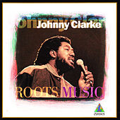 Roots Music by Johnny Clarke