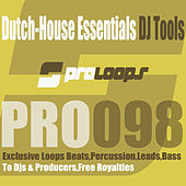 Dutch House Essentials DJ Tools by Supa Man (Kelvin Mccray)