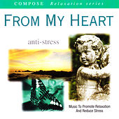 Compose Relaxation Series: From My Heart (Anti-Stress) by Current