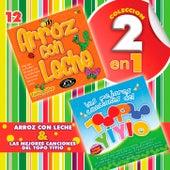 Colección 2 en 1, Vol. 12 / Arroz Con Leche y las Mejores Canciones del Topo Yiyio by Various Artists
