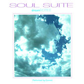 Soul Suite: Dream Notes by Current