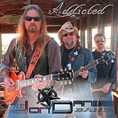 Addicted by The Jon Dansie Band