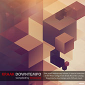 Kraak Downtempo (Compiled by Timewarp) by Various Artists