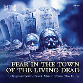 Fear in the Town of the Living Dead (Original Soundtrack) by Fabio Frizzi